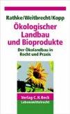 Ökologischer Landbau und Bioprodukte / Ökologischer Landbau und Bioprodukte