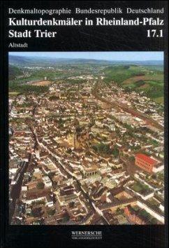 Stadt Trier / Kulturdenkmäler in Rheinland-Pfal...