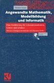 Angewandte Mathematik, Modellbildung und Informatik