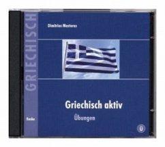 Übungen, 2 Audio-CDs / Griechisch Aktiv - Mastoras, Dimitrios Mastoras, Dimitrios
