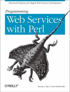 Programming Web Services with Perl - Ray, Randy J.; Kulchenko, Pavel