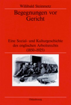 Begegnungen vor Gericht - Steinmetz, Willibald