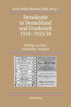 Demokratie in Deutschland und Frankreich 1918-1933/40 - Möller, Horst / Kittel, Manfred (Hgg.)