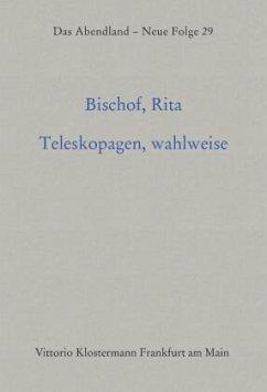 Teleskopagen, wahlweise - Bischof, Rita