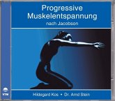Progressive Muskelentspannung nach Jacobson. CD