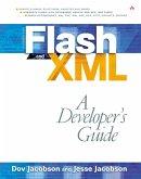 Flash and XML: A Developer's Guide