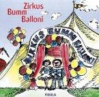 Zirkus Bumm Balloni, 1 Audio-CD