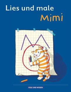 Meine Fibel. Lies und male mit Mimi