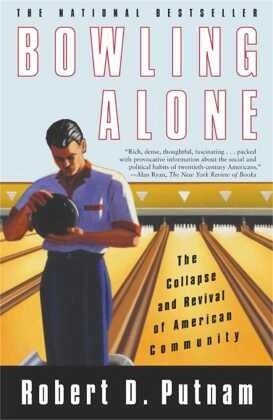Bowling Alone - Putnam, Robert D.