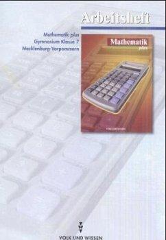 Klasse 7, Arbeitsheft / Mathematik plus, Ausgabe Gymnasium Mecklenburg-Vorpommern