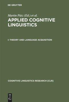 Theory and Language Acquisition - Pütz, Martin / Niemeier, Susanne / Dirven, René (eds.)