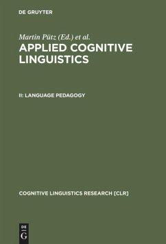 Language Pedagogy - Pütz, Martin / Niemeier, Susanne / Dirven, René (eds.)