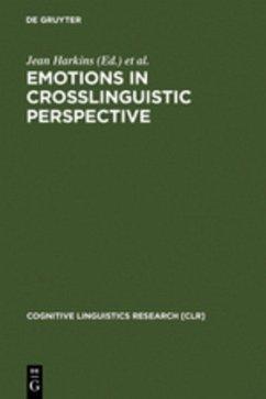 Emotions in Crosslinguistic Perspective - Harkins, Jean / Wierzbicka, Anna (eds.)