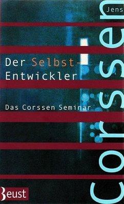 Der Selbst-Entwickler - Corssen, Jens