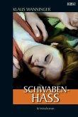Schwaben-Hass / Kommissar Braig Bd.4