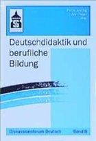 Deutschdidaktik und berufliche bildung von petra josting ann peyer fachbuch for Petra josting
