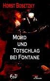 Mord und Totschlag bei Fontane