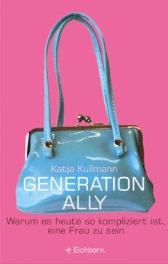 Generation Ally - Kullmann, Katja