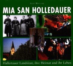 Mia san Holledauer - Widmann, Adolf