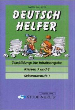 Deutsch Helfer Textbildung Die Inhaltsangabe Klassen 7 Und 8