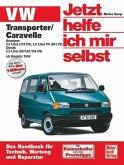 VW Transporter T4/ Caravelle ab Baujahr 1996 / Jetzt helfe ich mir selbst Bd.227
