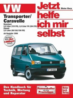 VW Transporter T4/ Caravelle ab Baujahr 1996 / Jetzt helfe ich mir selbst Bd.227 - Korp, Dieter