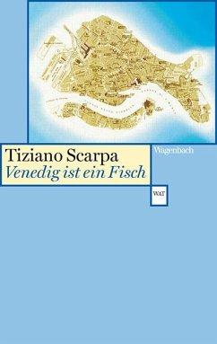 Venedig ist ein Fisch - Scarpa, Tiziano