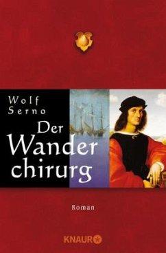 Der Wanderchirurg Bd.1 - Serno, Wolf