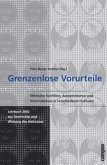 Grenzenlose Vorurteile. Jahrbuch 2002 zur Geschichte und Wirkung des Holocaust
