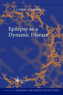 Epilepsy as a Dynamic Disease - Jung, Peter / Milton, John (eds.)
