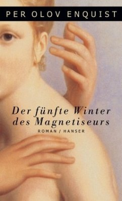 Der fünfte Winter des Magnetiseurs - Enquist, Per O.