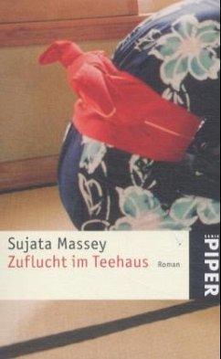 Zuflucht im Teehaus - Massey, Sujata