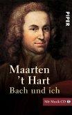 Bach und ich. Inkl. CD