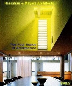 The Four States of Architecture - Hanrahan Meyers Architects