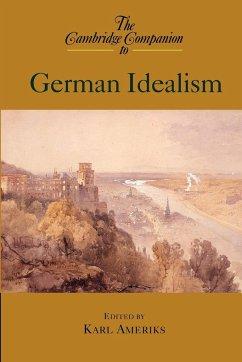 The Cambridge Companion to German Idealism - Ameriks, Karl (ed.)