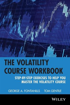 The Volatility Course, Workbook - Fontanills, George A.