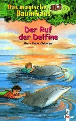 Der Ruf der Delfine / Das magische Baumhaus Bd.9 - Osborne, Mary Pope
