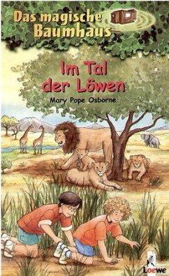 Im Tal der Löwen / Das magische Baumhaus Bd.11 - Osborne, Mary Pope