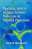 Practical Aspects of Finite Element Modelling of Polymer Processing