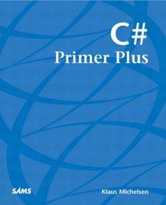 C# Primer Plus - Michelsen, Klaus