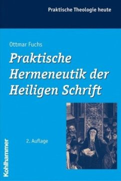 Praktische Hermeneutik der Heiligen Schrift