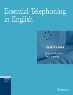 Essential Telephoning in English. Teachers Book