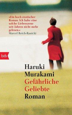 Gefährliche Geliebte - Murakami, Haruki