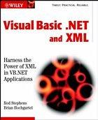 Visual Basic .NET and XML - Stephens, Rod