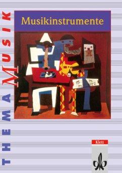 Thema Musik. Musikinstrumente. Schülerbuch