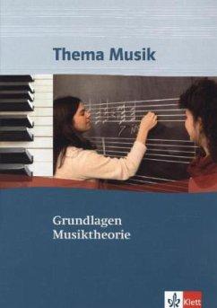 Thema Musik. Grundlagen Musiktheorie - Hempel, Christoph