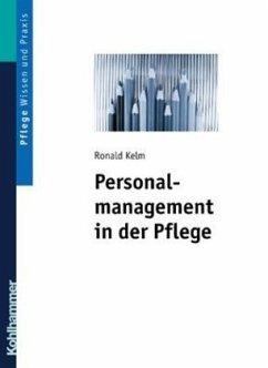 Personalmanagement in der Pflege 1 - Kelm, Ronald