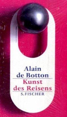Die Kunst des Reisens - DeBotton, Alain