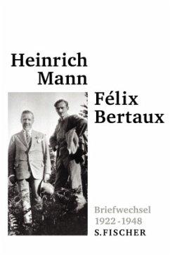 Briefwechsel 1922-1948 - Mann, Heinrich; Bertaux, Felix