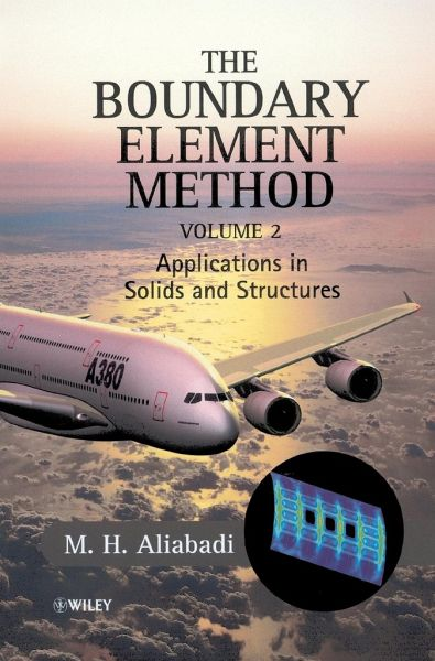 The Boundary Element Method, Applications in Solids and Structures - Aliabadi, Mohammed H.